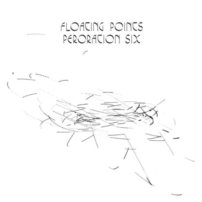 Floating Points Peroration six