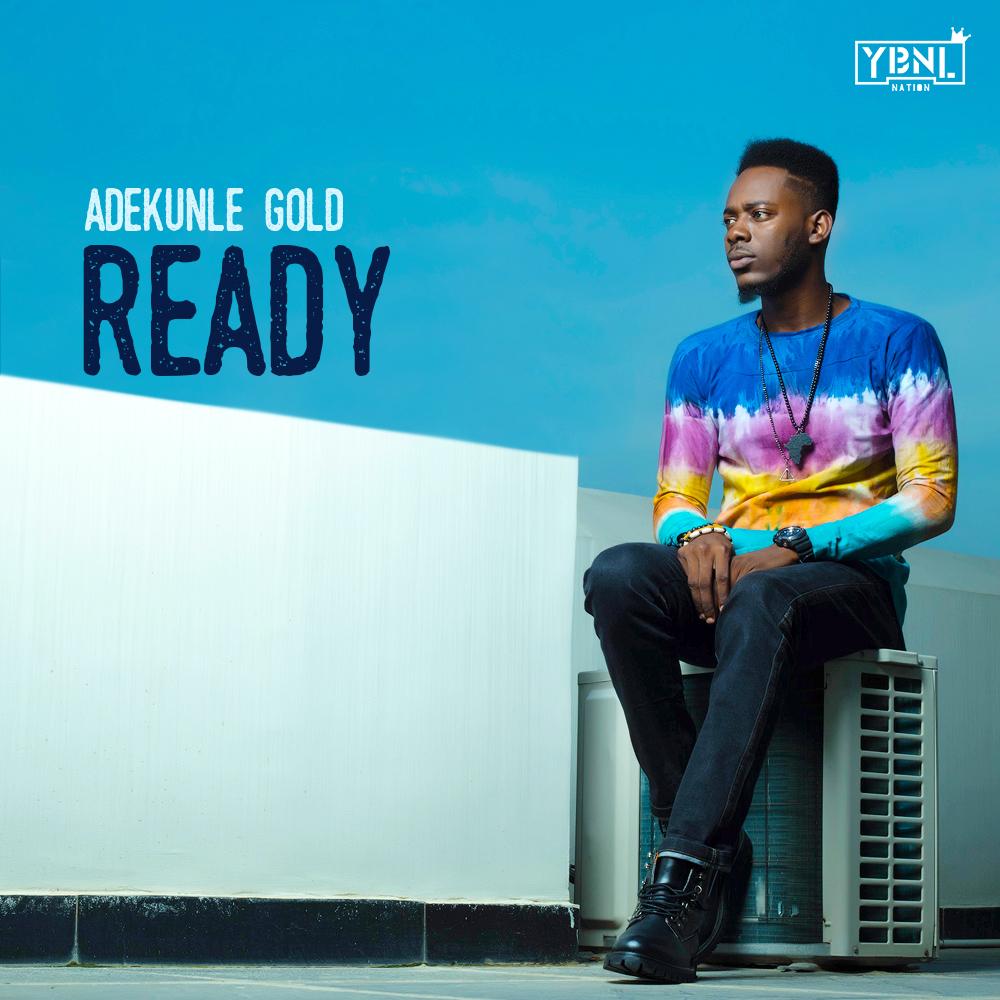 Adekunle Gold - Ready