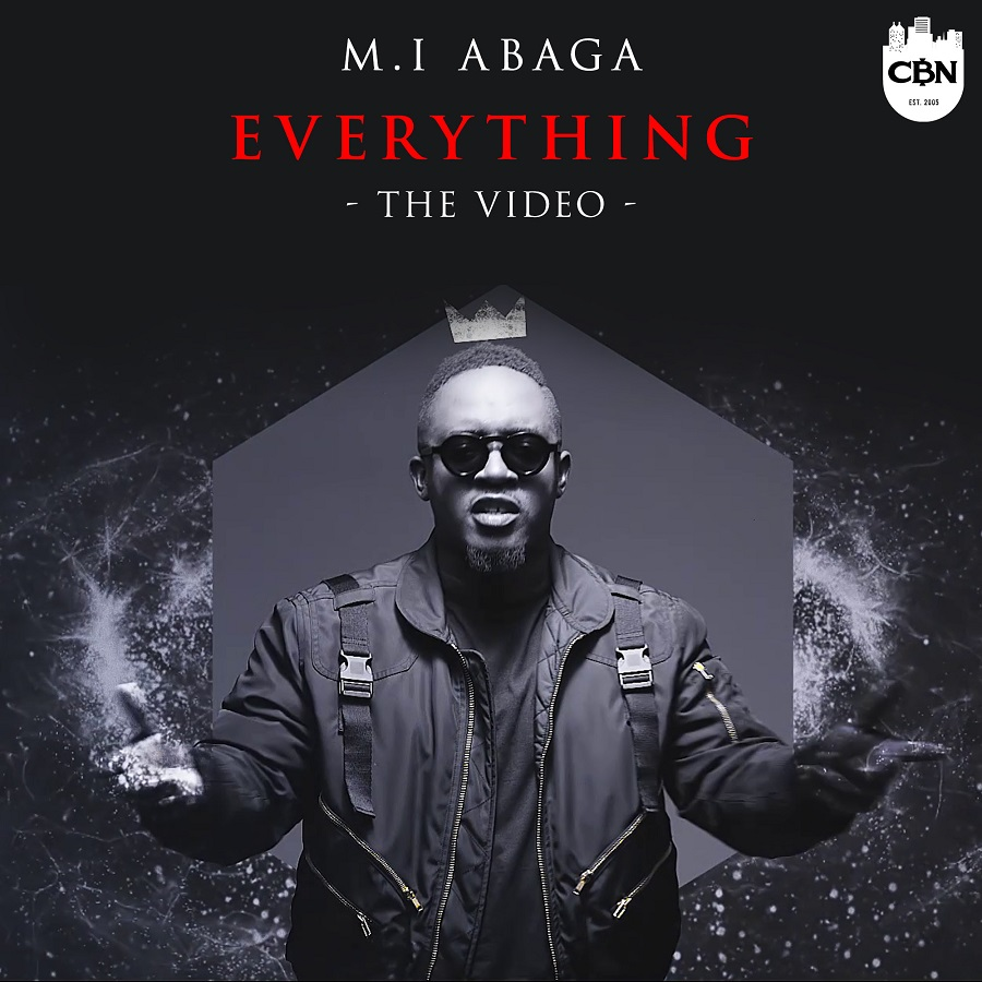 M.I Abaga - Everything