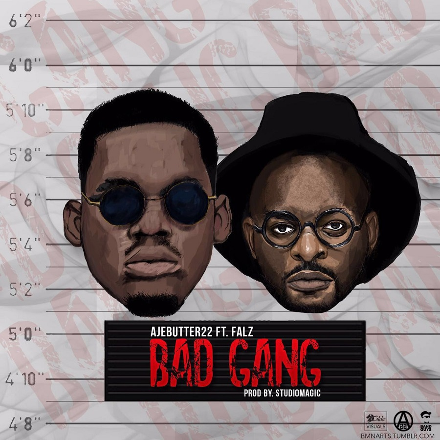 Ajebutter 22 ft Falz - Bad Gang