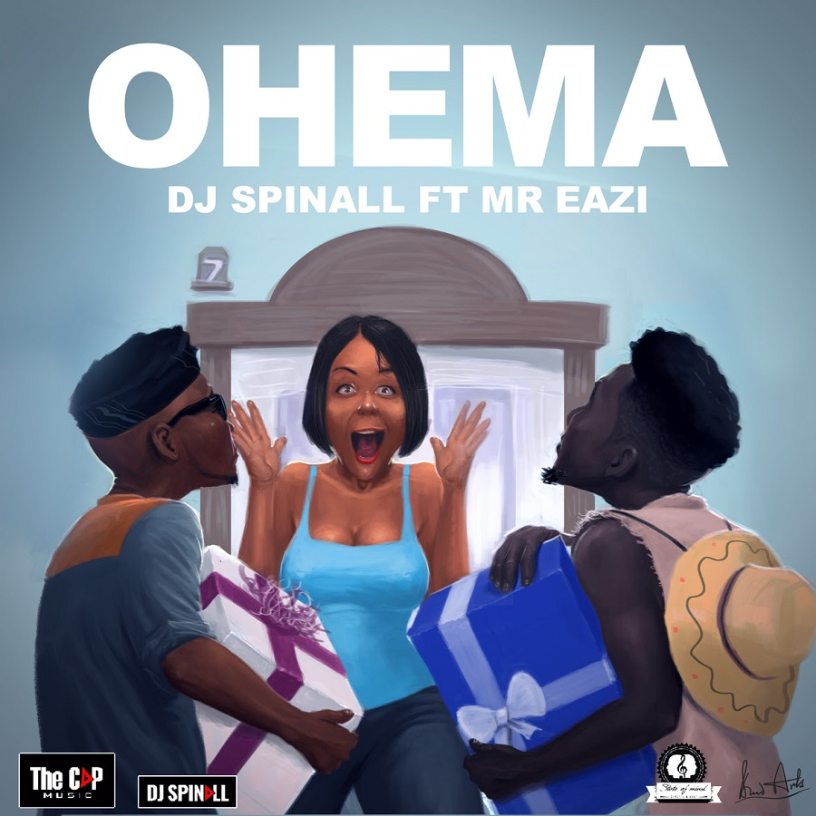 DJ Spinall ft Mr Eazi Ohema