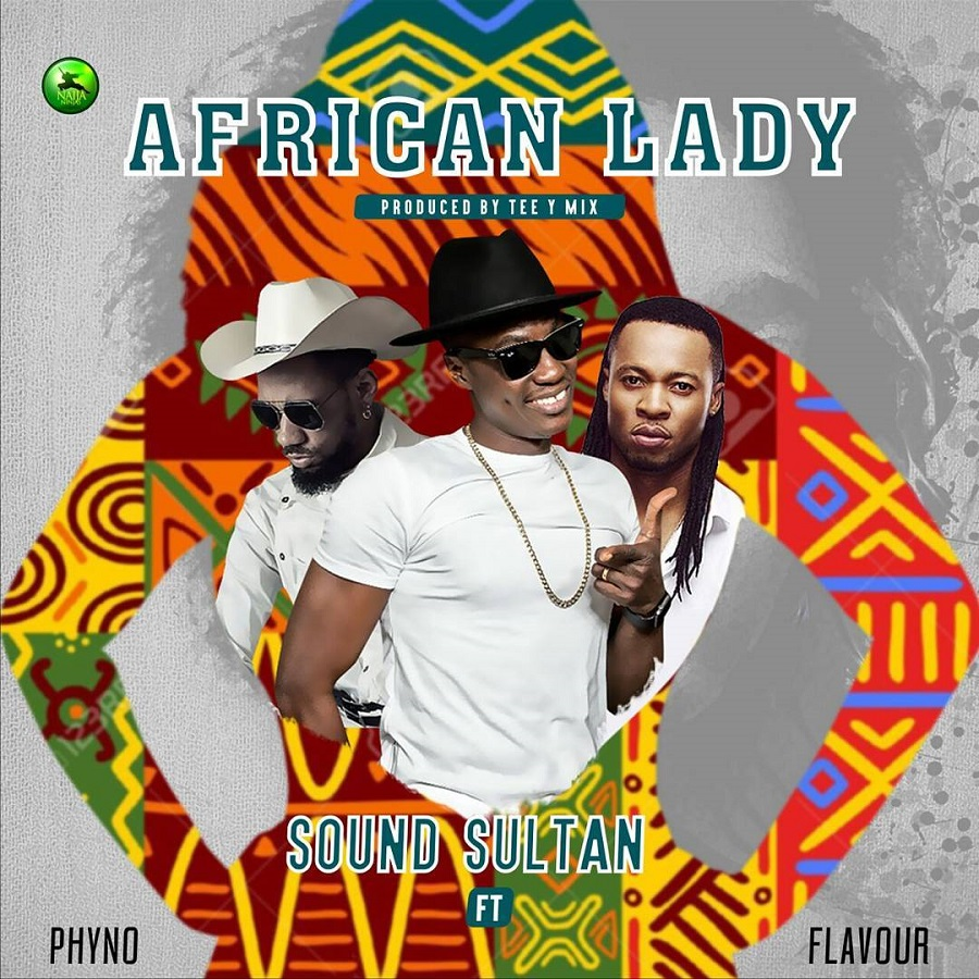 Sound-Sultan-African-Lady-Ft.-Phyno-Flavour