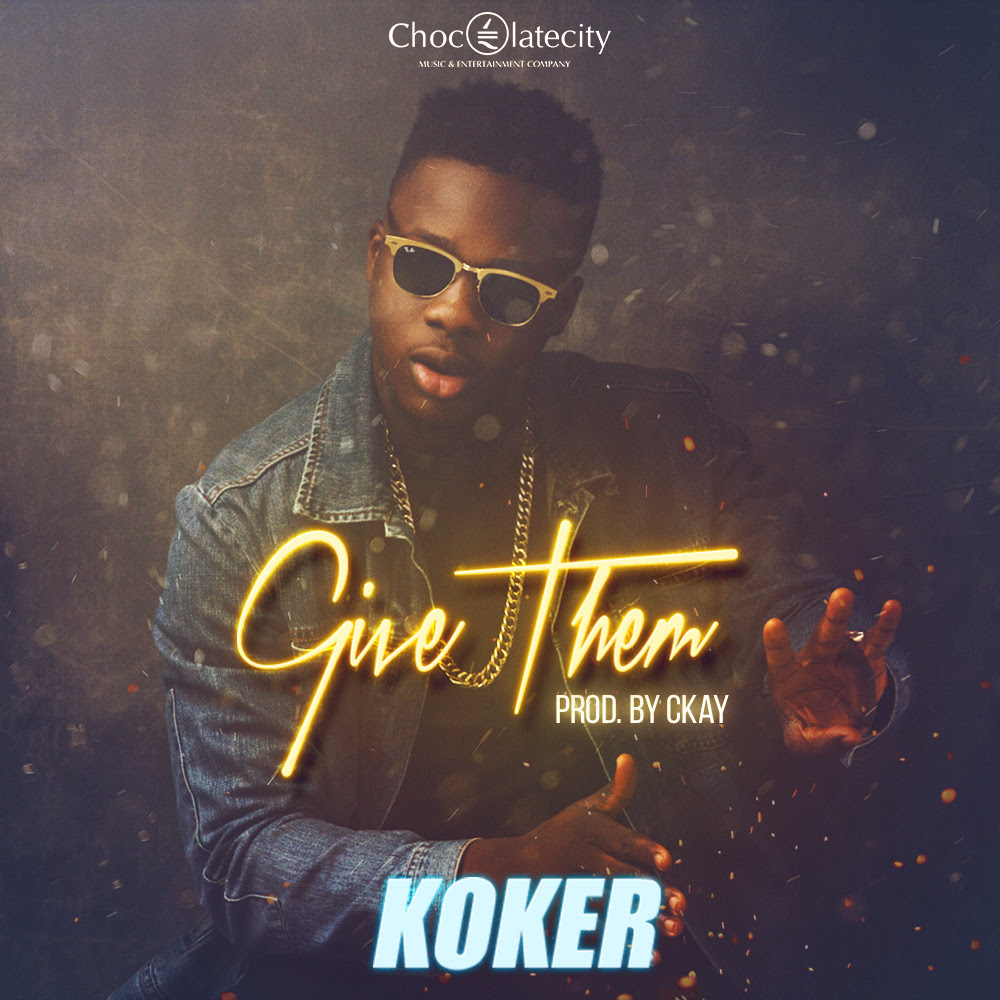 koker-Give-Them
