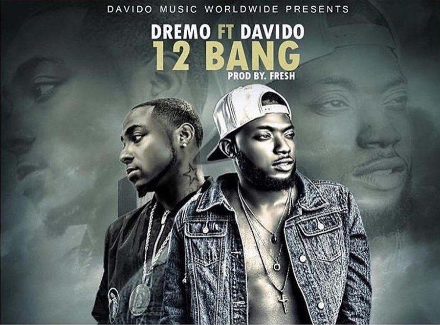 dremo-ft-davido-12-bang