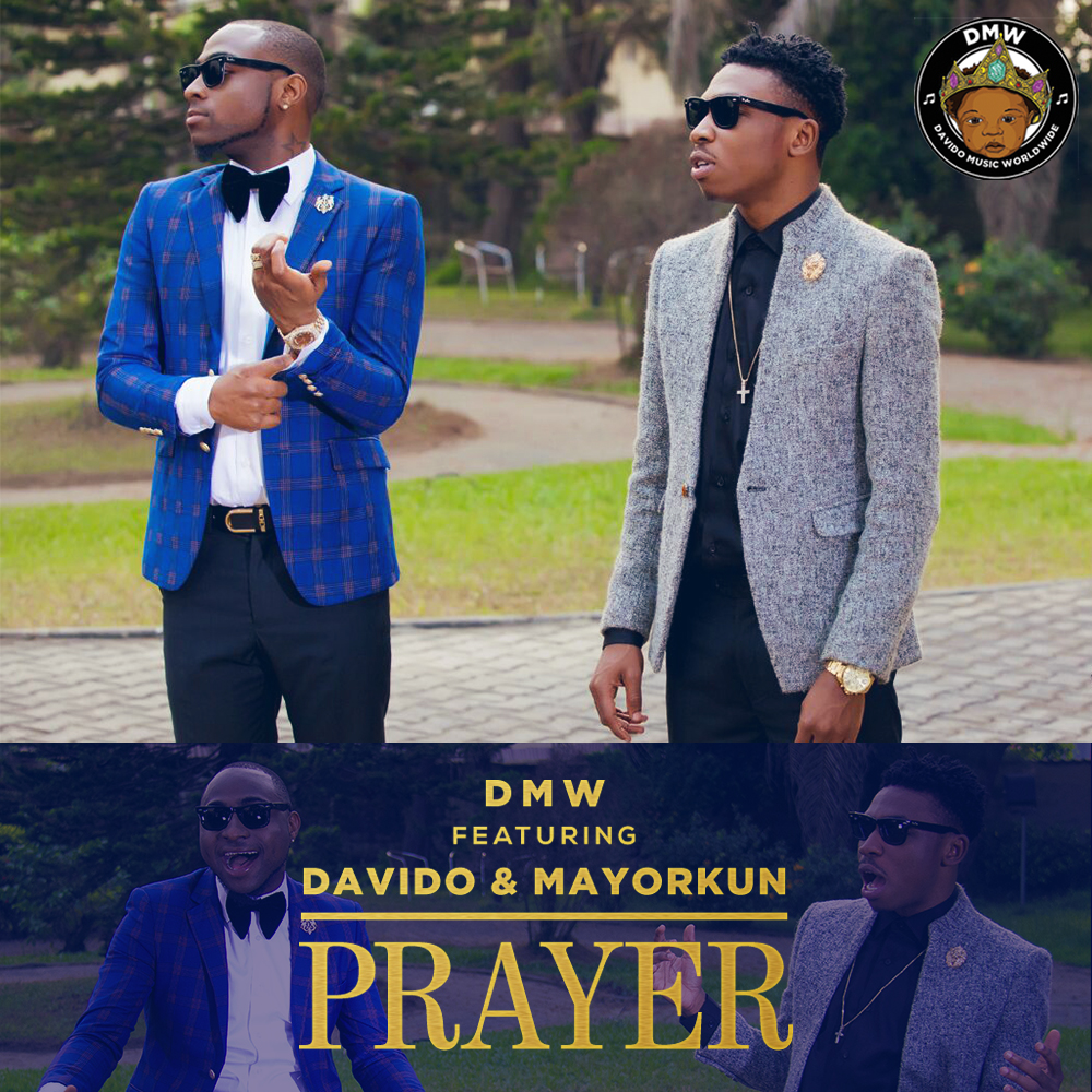 DMW ft Davido Mayorkun prayer