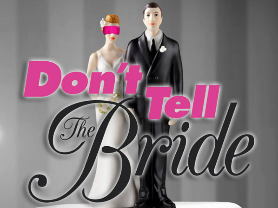 dont-tell-the-bride_940x705