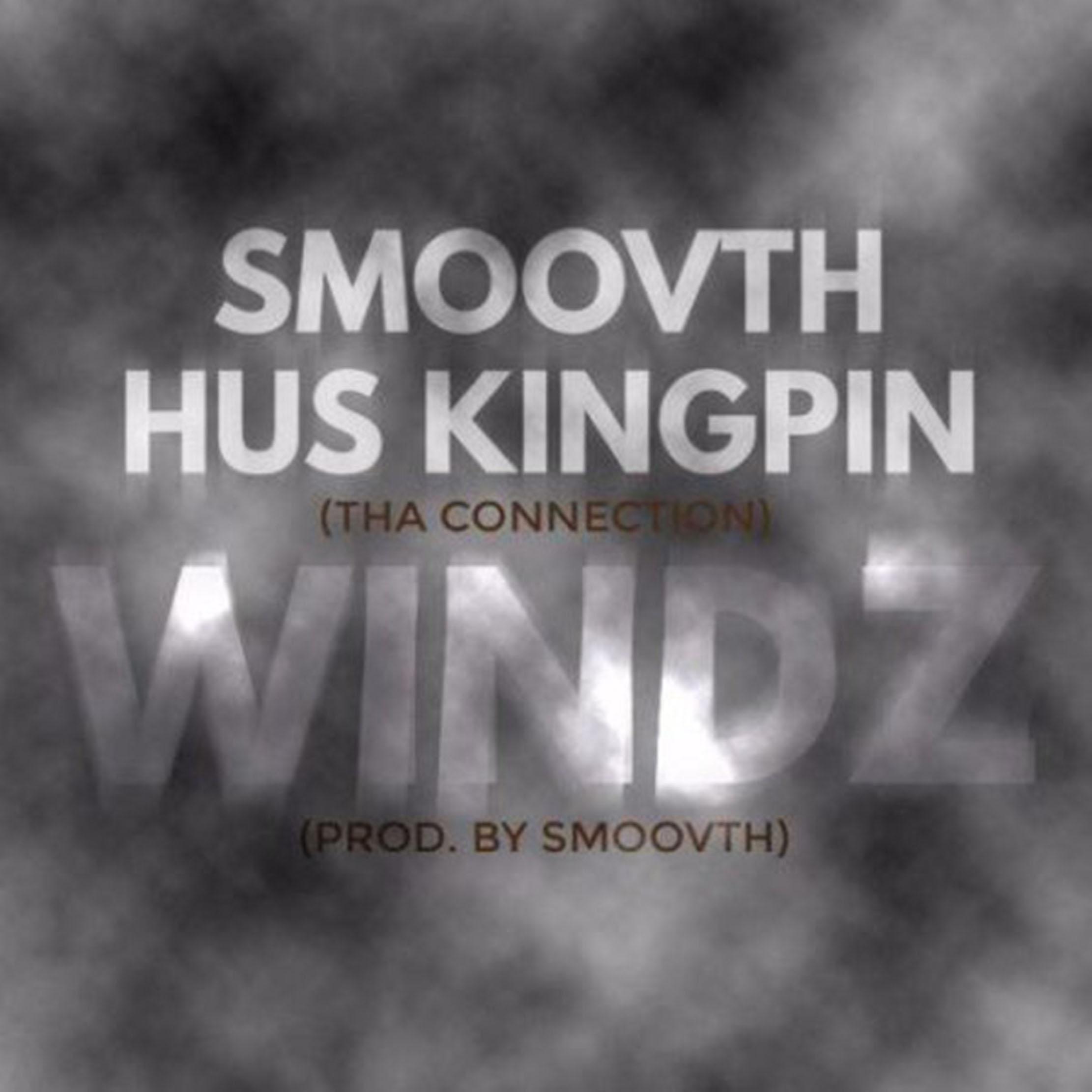 smoovth-hus-kingpin-windz